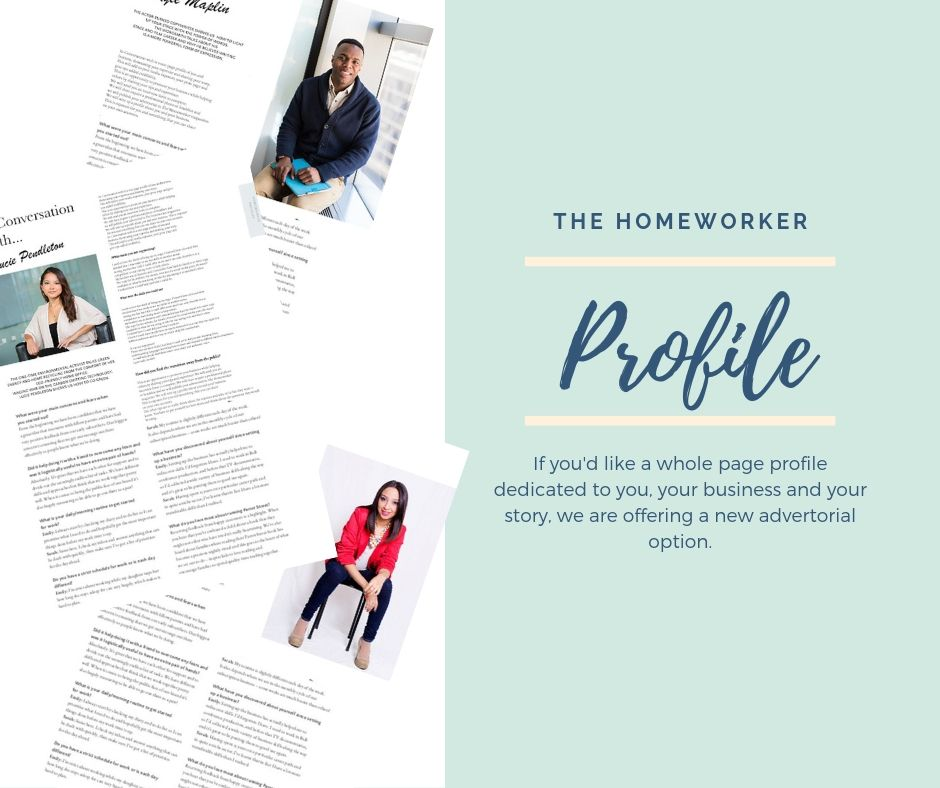 feature in the homeworker magazine with a business profile
