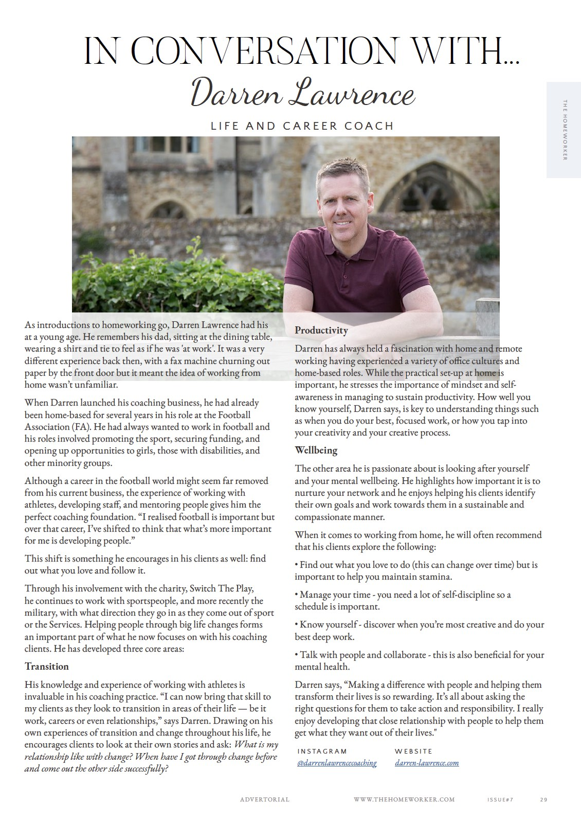 Interview life coach Darren Lawrence in The Homeworker magazine, sharing tips on making the change to work from home.