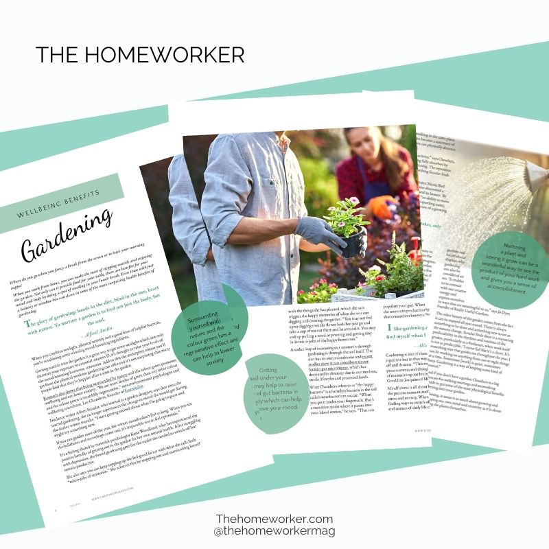 the homeworker magazine wellbeing benefits of gardening inside the Breathe issue