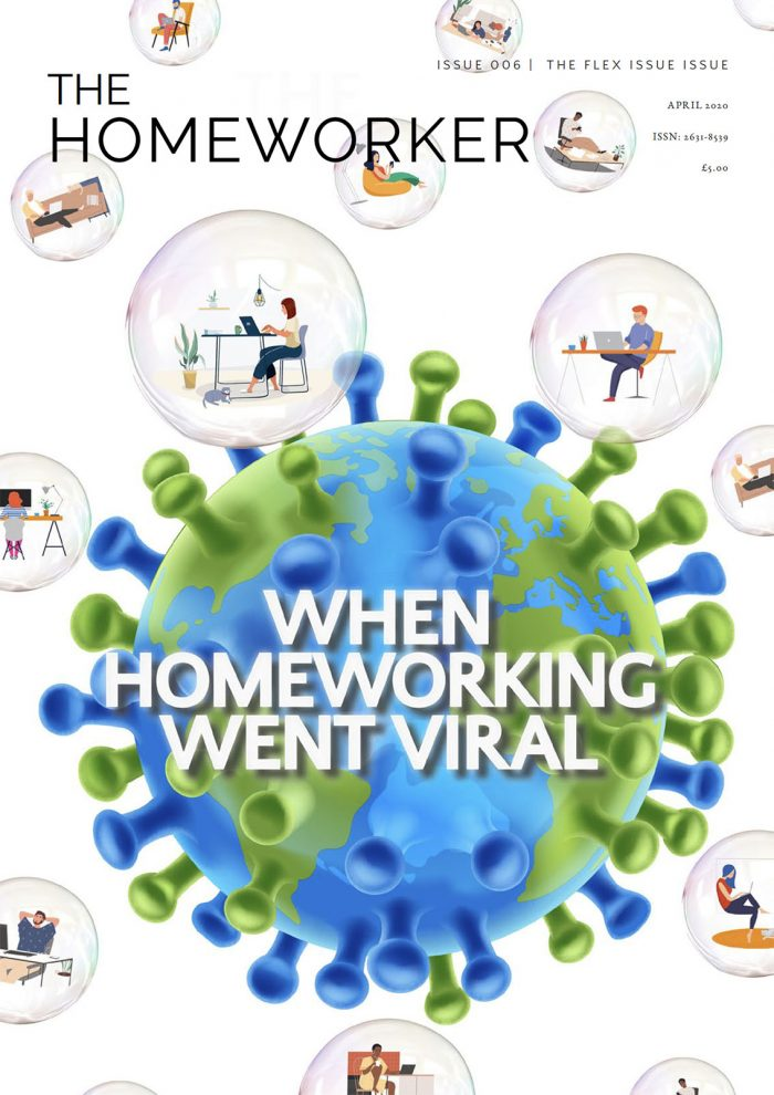 The HOmeworker magazine cover issue 6: the flex issue, coronavirus and lots of people working from home